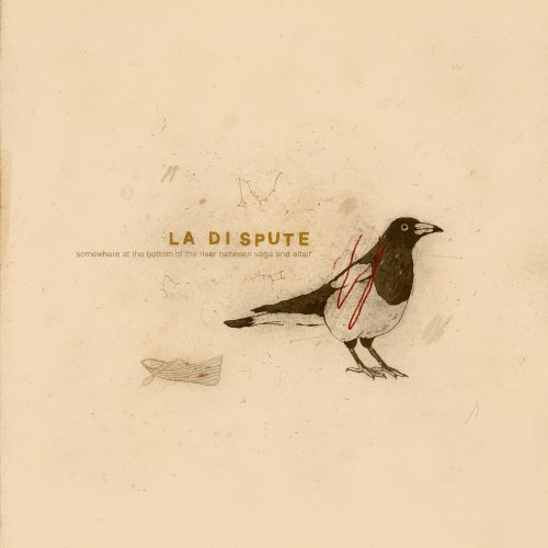 La Dispute - Somewhere at the Bottom of the River Between Vega and Altair (10th Anniversary) (2018)