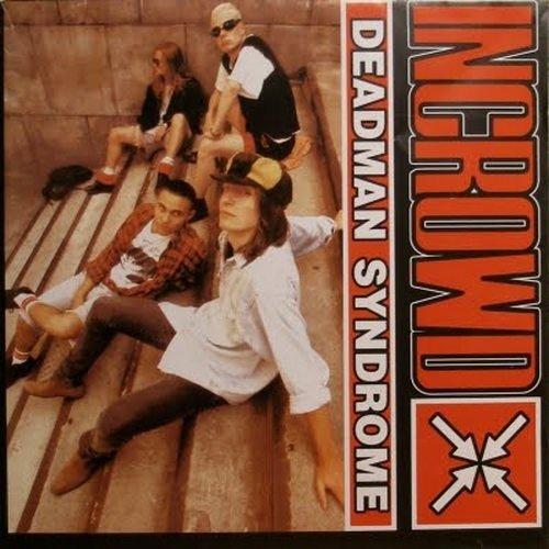 Incrowd - Deadman Syndrome (1993)