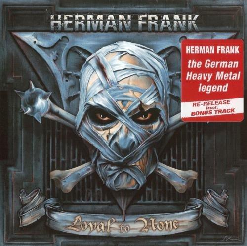 Herman Frank - Lоуаl То Nоnе (2009) [2016]