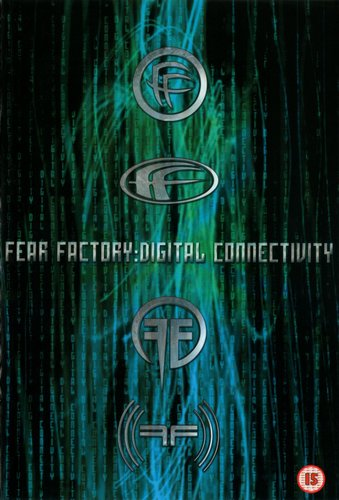 Fear Factory - Digital Connectivity (2001) (DVD5)