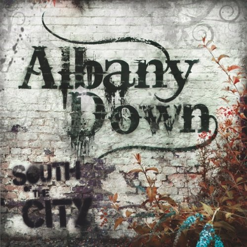 Albany Down - South Of The City (2011)