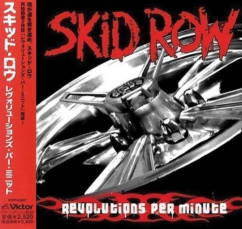 Skid Row - Revolutions Per Minute (Japan Edition) (2006)
