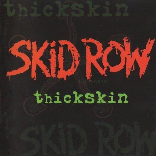Skid Row - Thickskin (2003)