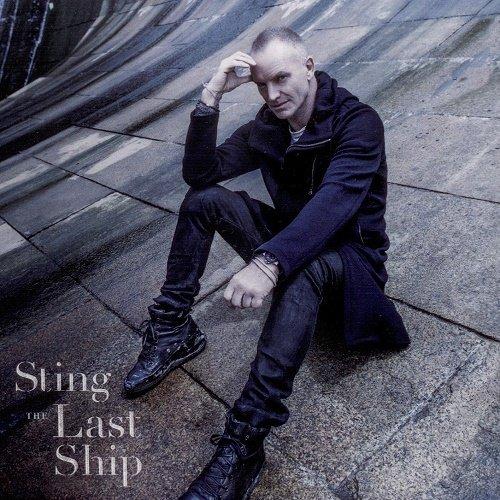 Sting - The Last Ship (Super Deluxe Edition) (2013)