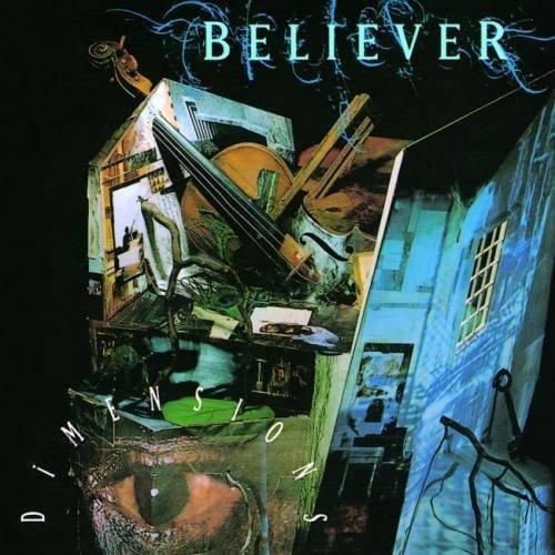 Believer - Dimеnsiоns (1993) [2005]