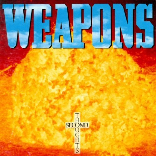Weapons - Second Thoughts (1990)