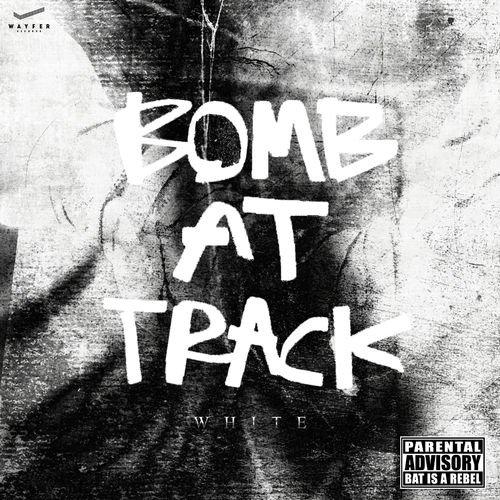 BOMB AT TRACK - White (2018)