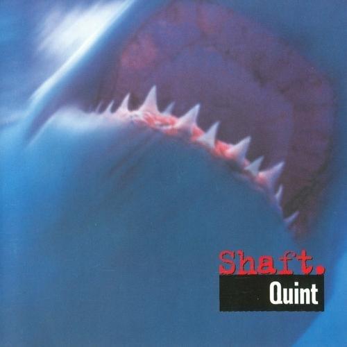 Shaft - Quint (1999)