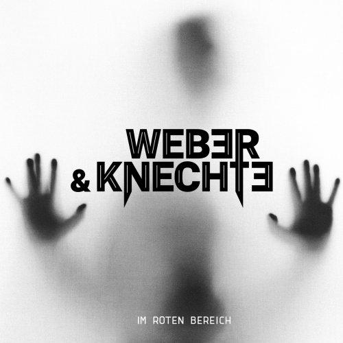 Weber & Knechte - Im Roten Bereich (2018)