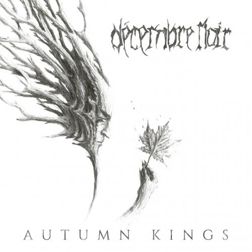 Décembre Noir - Autumn Kings (2018)