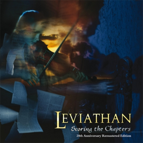 Leviathan - Scoring the Chapters (20th Anniversary Remastered Edition) (2018)
