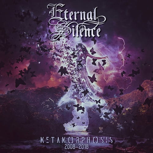 Eternal Silence - Metamorphosis 2008-2018 (2018)