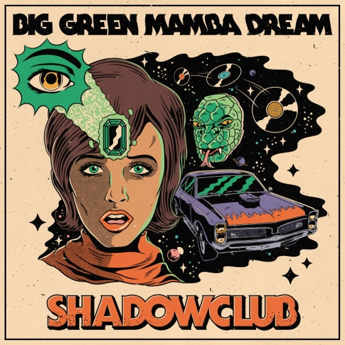 Shadowclub - Big Green Mamba Dream (2018)