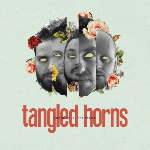 Tangled Horns - Superglue for the Broken (2018)