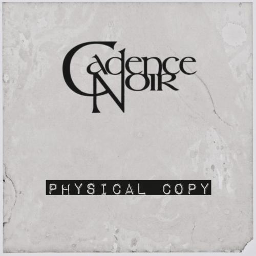 Cadence Noir - Physical Copy (2018)