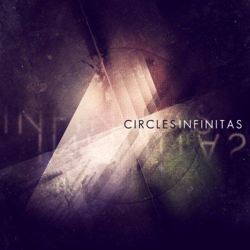 Circles - Infinitаs (2013)
