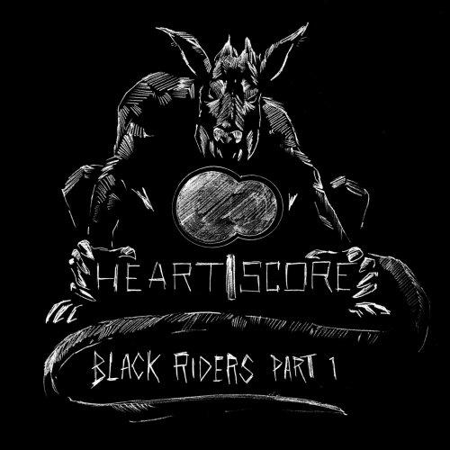 Heartscore - Black Riders, Pt. 1 (2018)