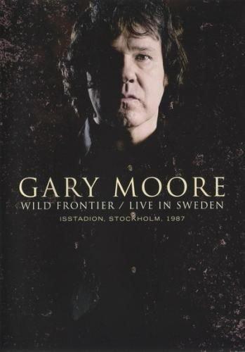 Gary Moore - Wild Frontier: Live In Sweden 1987 (2011)
