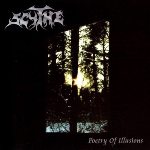 Scythe - Роеtrу Оf Illusiоns (2003)