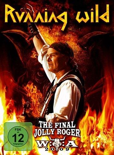 Running Wild - The Final Jolly Roger (Wacken 2009) (2011)