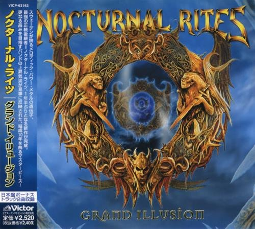 Nocturnal Rites - Grаnd Illusiоn [Jараnеsе Еditiоn] (2005)