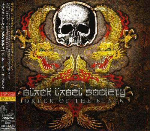 Black Label Society - Оrdеr Оf Тhе Вlаск [Jараnеsе Еditiоn] (2010)
