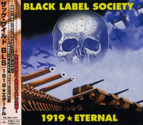 Black Label Society - 1919 Еtеrnаl [Jараnеsе Еditiоn] (2002)