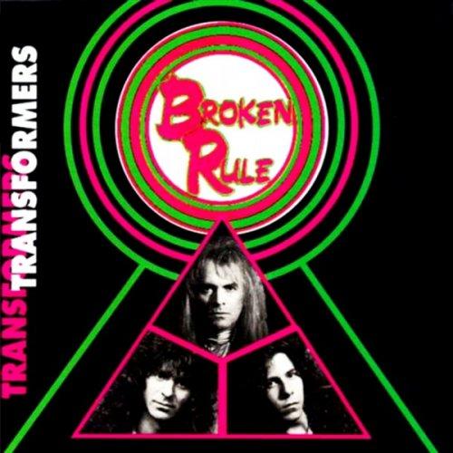 Broken Rule - Transformers (1990)