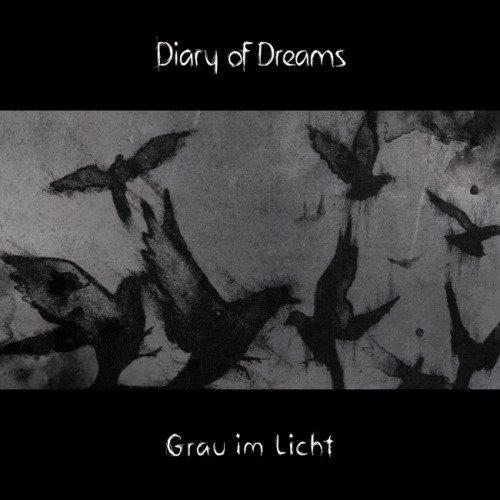 Diary Of Dreams - Grаu Im Liсht (2015)