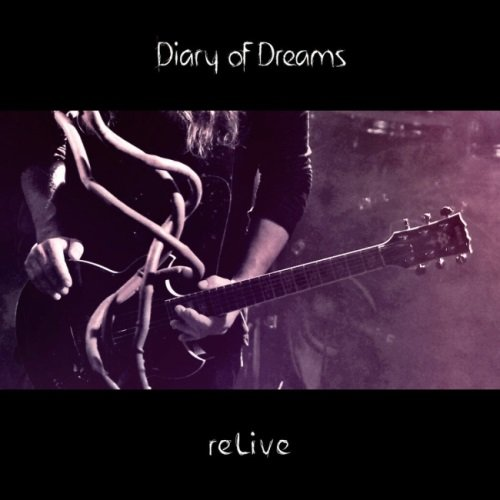 Diary Of Dreams - rеLivе [2СD] (2016)