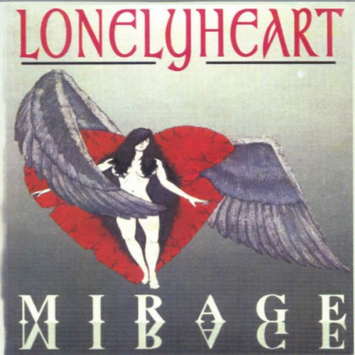 Lonely Heart - Mirage (1990)