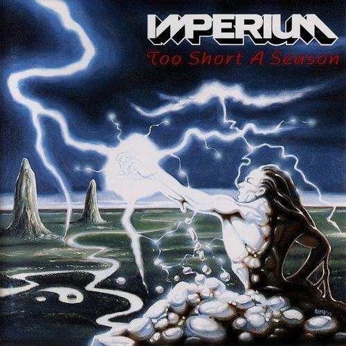 Imperium - Too Short A Season (1993)