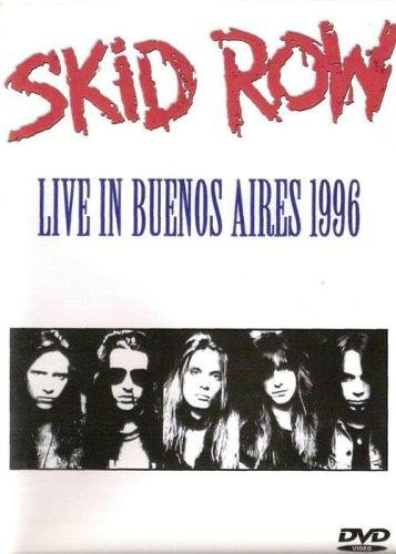 Skid Row - Live In Buenos Aires (1996)
