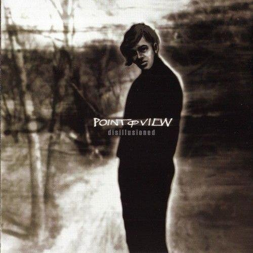 Point Of View - Disillusioned (2007)