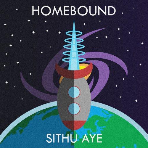 Sithu Aye - Homebound (2018)