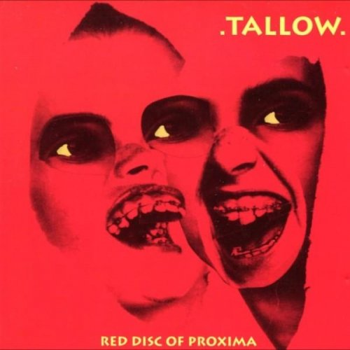 .Tallow. - Red Disc of Proxima (1993)
