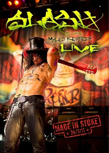 Slash - Made in Stoke (2011)