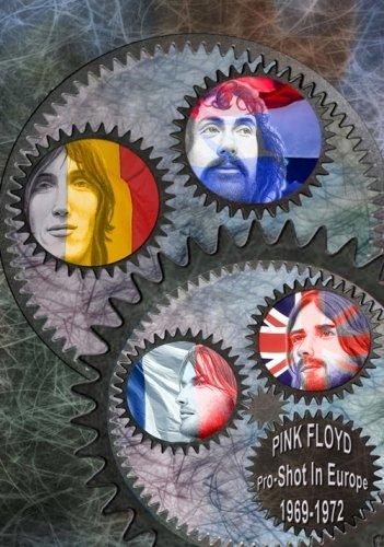 Pink Floyd - Pro-Shot In Europe 1969-1972