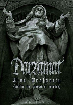 Darzamat - Live Profanity (visiting the graves of heretics) (2007) (DVD5)
