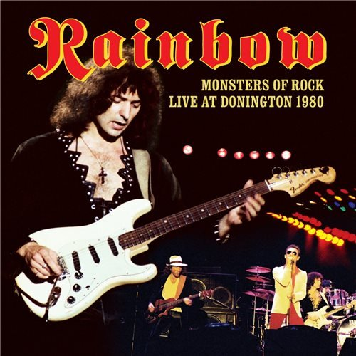 Rainbow - Monsters of Rock Live at Donington 1980 (2016)