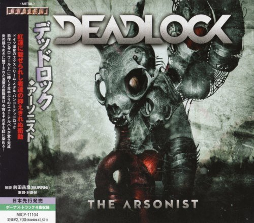 Deadlock - Тhe Аrsоnist [Jарanese Editiоn] (2013)