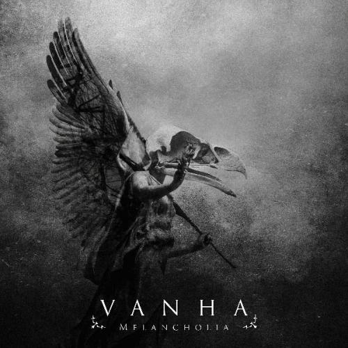 Vanha - Melancholia (2018)