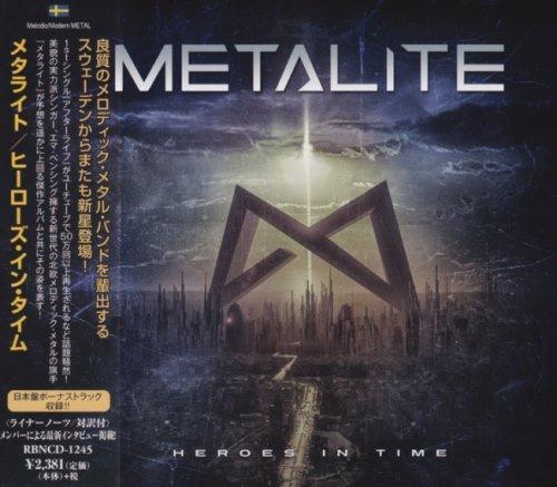 Metalite - Неrоеs In Тimе [Jараnеsе Еditiоn] (2017)