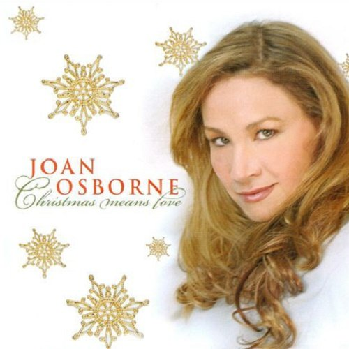 Joan Osborne - Christmas Means Love (2007)