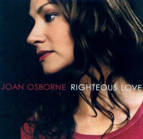 Joan Osborne - Righteous Love (2000)