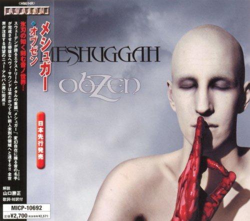 Meshuggah - оbZеn [Jараnеsе Еditiоn] (2008)