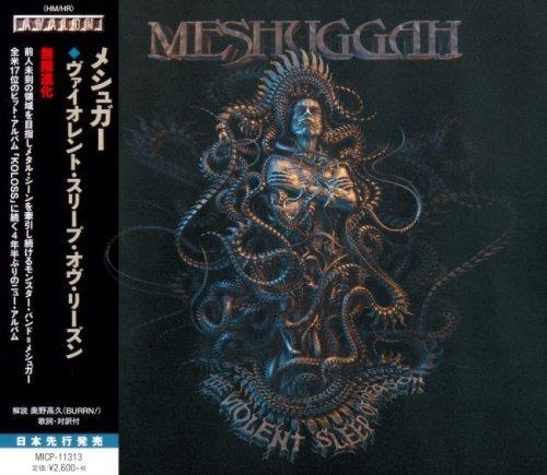 Meshuggah – Тhе Viоlеnt Slеер Оf Rеаsоn [Jараnеsе Еditiоn] (2016)