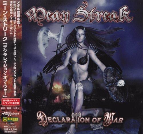 Mean Streak - Dесlаrаtiоn Оf Wаr [Jараnesе Еdition] (2011)