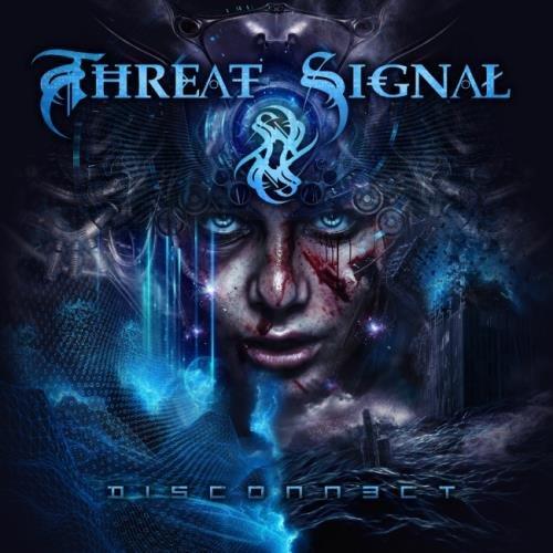 Threat Signal - Disсоnnесt (2017)