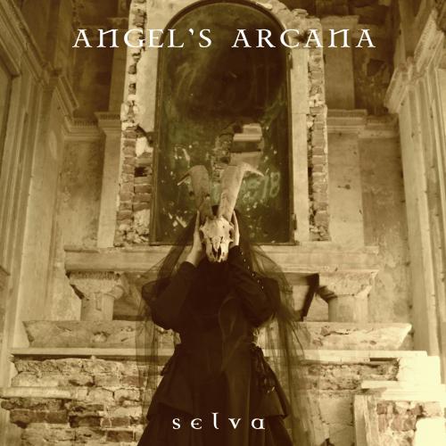 Angel's Arcana - Selva (2018)